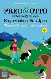 FRED & OTTO unterwegs in den Bayerischen Voralpen Cover