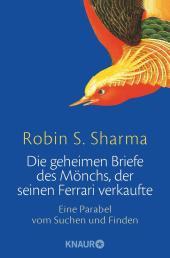 Die geheimen Briefe des Mönchs, der seinen Ferrari verkaufte