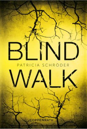 XXL-Leseprobe: Blind Walk