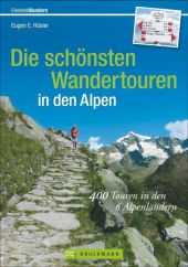 Die schönsten Wandertouren in den Alpen