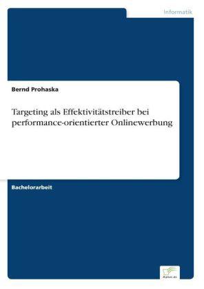 Targeting als Effektivitätstreiber bei performance-orientierter Onlinewerbung