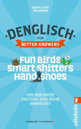 Denglisch for Better Knowers: Zweisprachiges E-Book Deutsch/ Englisch