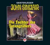 John Sinclair - Die Tochter des Totengräbers, 1 Audio-CD Cover