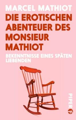 Die erotischen Abenteuer des Monsieur Mathiot