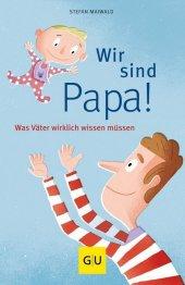 Wir sind Papa! Cover