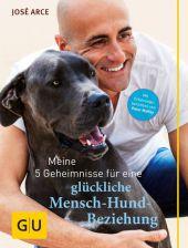 Meine 5 Geheimnisse für eine glückliche Mensch-Hund-Beziehung Cover