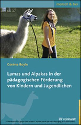Lamas und Alpakas in der pädagogischen Förderung von Kindern und Jugendlichen