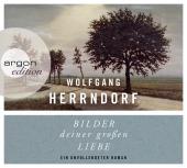 Bilder deiner großen Liebe, 3 Audio-CDs Cover