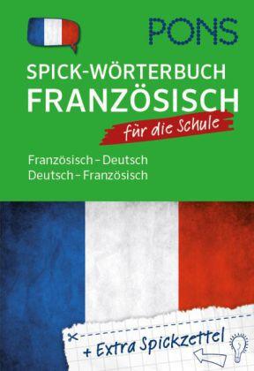 PONS Spick-Wörterbuch für die Schule Französisch