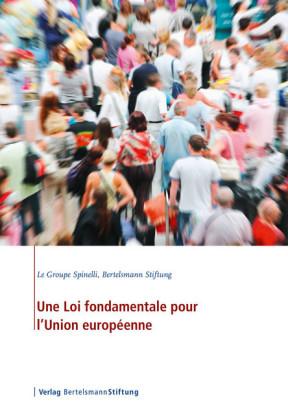 Une Loi fondamentale pour l'Union européenne