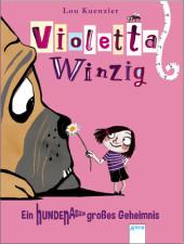 Violetta Winzig - Ein hundenasengroßes Geheimnis Cover