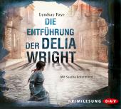 Die Entführung der Delia Wright, 6 Audio-CDs Cover