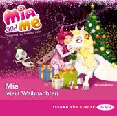 Mia and me - Mia feiert Weihnachten, 1 Audio-CD