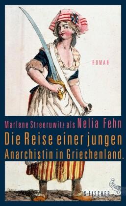 Die Reise einer jungen Anarchistin in Griechenland.
