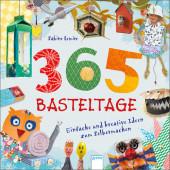 365 Basteltage. Einfache und kreative Ideen zum Selbermachen