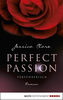 Perfect Passion - Verführerisch