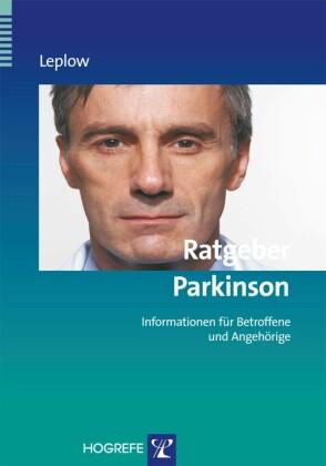 Ratgeber Parkinson (Reihe: Ratgeber zur Reihe Fortschritte der Psychotherapie, Bd. 16)