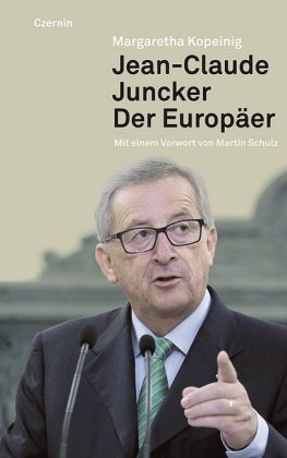 Jean-Claude Juncker, Der Europäer