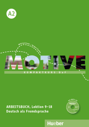 Arbeitsbuch, Lektion 9-18, mit MP3-Audio-CD