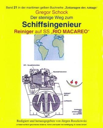 Der steinige Weg zum Schiffsingenieur - Reiniger auf SS 'RIO MACAREO'