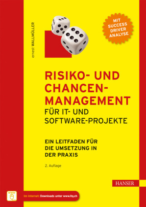 Risiko- und Chancen-Management für IT- und Software-Projekte