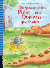 Die spannendsten Ritter- und Drachengeschichten Cover