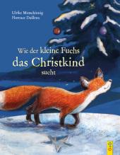 Wie der kleine Fuchs das Christkind sucht Cover