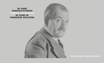 80 Jahre Pionierleistungen - Porsche Engineering / 80 Years of Pioneering Solutions