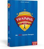 Bodyweight-Training für jeden Tag