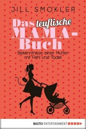 Das teuflische Mama-Buch