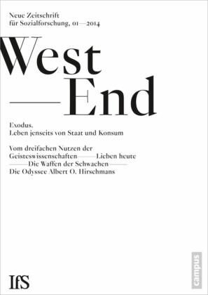 WestEnd 2014/1: Exodus. Leben jenseits von Staat und Konsum?