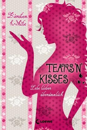 Tears 'n' Kisses
