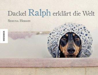Dackel Ralph erklärt die Welt