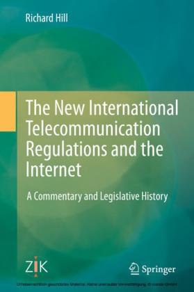 The New International Telecommunication Regulations and the Internet