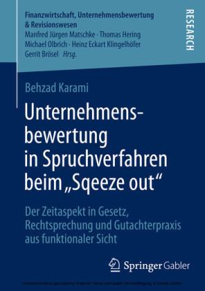 Unternehmensbewertung in Spruchverfahren beim 'Squeeze out'