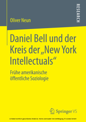 Daniel Bell und der Kreis der 'New York Intellectuals'