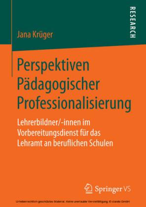 Perspektiven Pädagogischer Professionalisierung