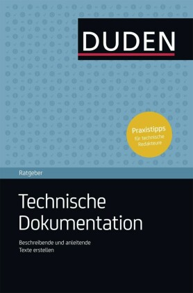 Duden Ratgeber - Technische Dokumentation