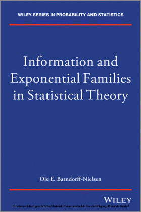 Information and Exponential Families in Statistical Theory
