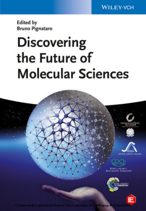 Discovering the Future of Molecular Sciences