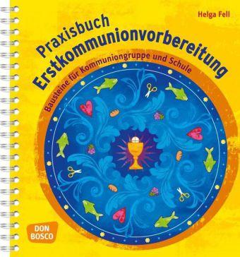 Praxisbuch Erstkommunionvorbereitung