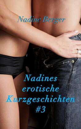 Nadines Kurzgeschichten. Bd.3