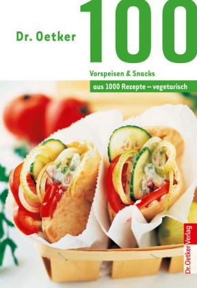 100 vegetarische Vorspeisen & Snacks