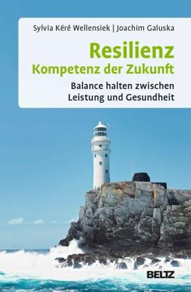 Resilienz - Kompetenz der Zukunft