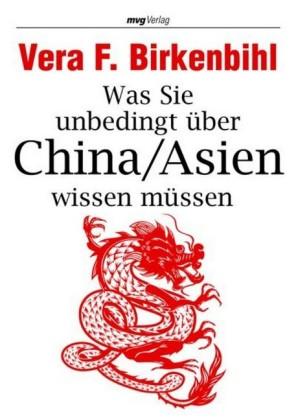 Was Sie unbedingt über China/Asien wissen müssen
