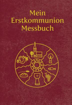 Mein Erstkommunion-Messbuch - Kunstleder