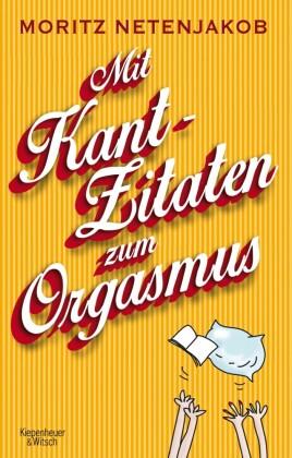 Mit Kant Zitaten zum Orgasmus