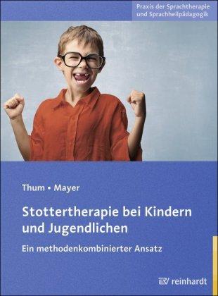 Stottertherapie bei Kindern und Jugendlichen, m. CD-ROM
