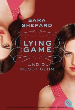 Lying Game - Und du musst gehn