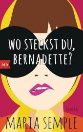 Wo steckst du, Bernadette?